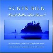 Acker Bilk - Could I Have This Dance? 7H