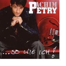 Achim Petry  So Wie Ich!   SONY CD 2007