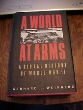 1994 BOOK A WORLD AT ARMS A GLOBAL HISTORY OF WORLD WAR II by  Weinberg WW2