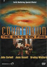 Countdown: The Sky's On Fire (DVD, 2006, Brand New, John Corbett, Josie Bissett)