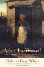 Ar'n't I a Woman?: Female Slaves in the Plantation South-ExLibrary