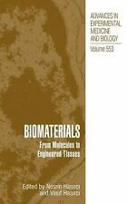 Biomaterials: From Molecules to Engineered Tissue (Advances in Experim-ExLibrary
