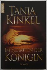 Tanja Kinkel - Im Schatten der Königin