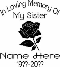 IN MEMORY OF MY SISTER FLOWER PERSONALIZED CUSTOM VINYL DECAL STICKER CAR TRUCK