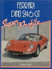 FERRARI DINO 206 GT 246 GT 246 GTS  1967 - 1974 DESIGN & PRODUCTION HISTORY BOOK