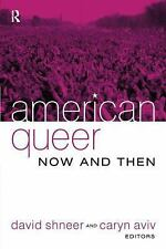 American Queer, Now And Then-ExLibrary