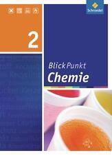 Blickpunkt Chemie - Ausgabe 2007 für Realschulen in Niedersachsen: Schülerband 2