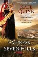 Empress of the Seven Hills (Empress of Rome), Quinn, Kate, Very Good Book