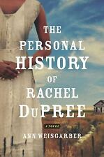 The Personal History of Rachel DuPree: by Ann Weisgarber Hardcover 1st Edition