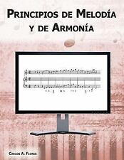 Principios de Melodía y de Armonía by Carlos Flores (2016, Paperback)