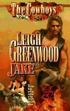 Cowboys: Jake by Leigh Greenwood (1997, Paperback)