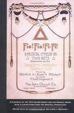 Fie! Fie! Fi-Fi! : A Facsimile of the 1914 Acting Script and the Musical...