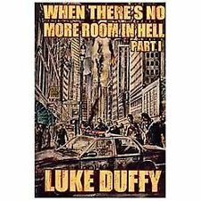 When There's No More room In Hell: A Zombie Novel (Volume 1) by Duffy, Luke
