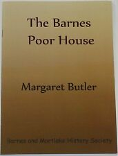 BARNES POOR HOUSE South London Surrey Workhouse History Law Poverty 19th Century