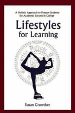 Lifestyles for Learning : A Holistic Approach to Prepare Students for...