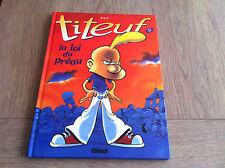 TITEUF N°9 LA LOI DU PREAU / ZEP