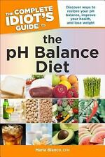 The Complete Idiot's Guide to the pH Balance Diet (Idiot's Guides)-ExLibrary