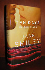 Ten Days in the Hills by Jane Smiley (2007, Hardcover)