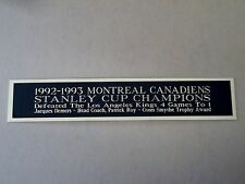 Montreal Canadiens 1992-93 Stanley Cup Nameplate For Hockey Jersey Case 1.25 X 6
