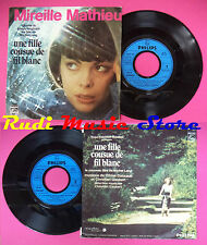 LP 45 7'' MIREILLE MATHIEU Une fille cousue de fil blanc Claire et no cd mc dvd