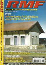 RMF N° 445 HALLE MARCHANDISES PLM SUD MODELISME / COUVERT OCEM 32 HAXO MODELE