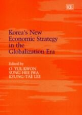 Korea's New Economic Strategy in the Globalization Era, , Kyung-Tae Lee, Sung-He