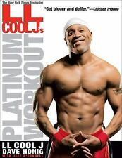 LL Cool J's Platinum Workout LL COOL J, Honig, Dave, O'Connell, Jeff Paperback