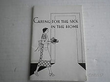 """VINTAGE """"CARING FOR THE SICK IN THE HOME"""" BOOKLET 1948"""
