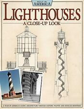 Lighthouses: A Close Up Look: A Tour of America's Iconic Architecture Through Hi