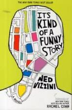 It's Kind of a Funny Story by Ned Vizzini (2007, Paperback)