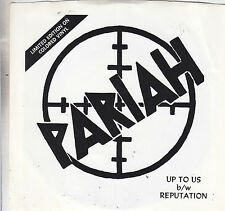 "PARIAH - up to us / reputation 7"" blue vinyl"