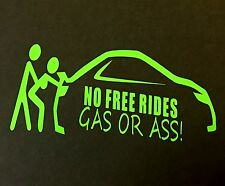 NO FREE RIDES DECAL STICKER VINYL TRUCK CAR FORD CHEVY DODGE VW JDM HONDA MAZDA