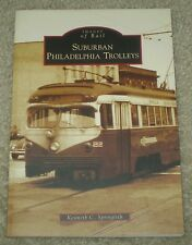 SIGNED, SUBURBAN PHILADELPHIA TROLLEYS, SPRINGIRTH, PA, TRANSPORATION HISTORY