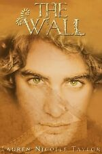 The Wall #2 by Lauren Nicolle Taylor (2013, Paperback)
