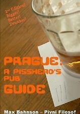 Prague : A Pisshead's Pub Guide - 2nd Edition by Max Bahnson (2015, Paperback)