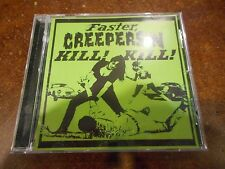 Faster, Creepersin Kill! Kill! * by Creepersin (CD, 2006, Creepsville) ORG Press
