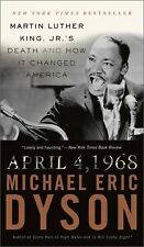 April 4, 1968 : Martin Luther King, Jr.'s Death and How It Changed America by...