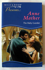 THE BABY GAMBIT by ANNE MATHER (Paperback, 1999). Mills & Boon. First edition.