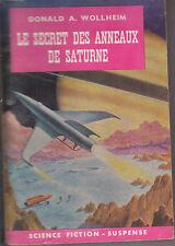 C1 Donald WOLLHEIM Le SECRET DES ANNEAUX DE SATURNE 1960 Epuise Alex SCHOMBURG
