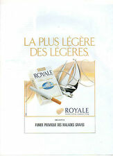 Publicité Advertising 1991 Cigarettes ROYALE ultra légère ...