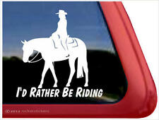 I'd Rather Be Riding ~ Quality Western Pleasure Horse Vinyl Window Decal Sticker