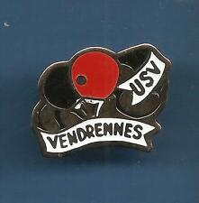 Pin's pin PING-PONG TENNIS DE TABLE USV VENDRENNES (ref 047)