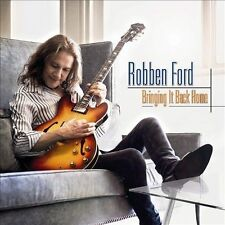 Bringing It Back Home - Robben Ford Compact Disc
