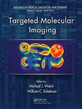 Targeted Molecular Imaging (Imaging in Medical Diagnosis and Therapy),
