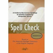 Spell Check: A Definitive Source for Finding the Words You Need and Un-ExLibrary