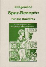 Zeitgemäße Spar-Rezepte für die Hausfrau, Ersatznahrung für Selbstversorger
