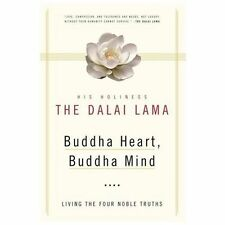 Buddha Heart, Buddha Mind: Living the Four Noble Truths, His Holiness the Dalai