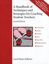 A Handbook of Techniques and Strategies for Coaching Student Teachers (2nd Editi