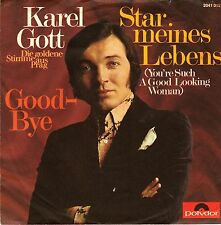"7"" Karel Gott – Star meines Lebens / Good-Bye // Germany 1970"