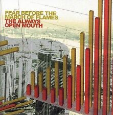 The Always Open Mouth 2006 by FEAR BEFORE THE MARCH OF THE FLAMES eXLibrary